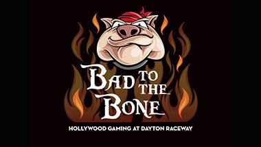 Bad to the Bone at Hollywood Gaming at Dayton Raceway